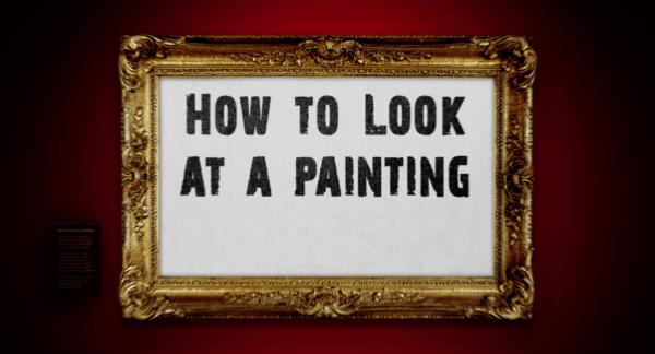 Comment regarder une peinture ?