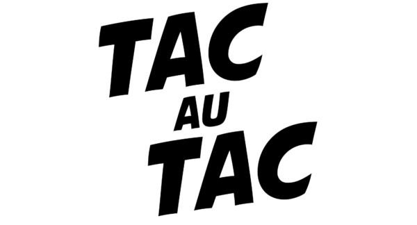 Tac au Tac